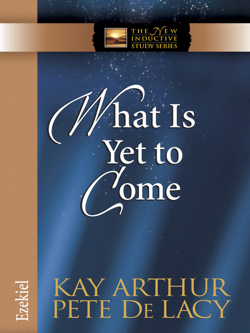 What Is Yet to Come (eBook): Ezekiel